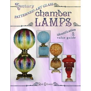 19th Century Patterned Art Glass Chamber Lamps [Illustrated] [Hardcover]