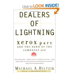 Dealers of Lightning: Xerox PARC and the Dawn of the Computer Age [Paperback]