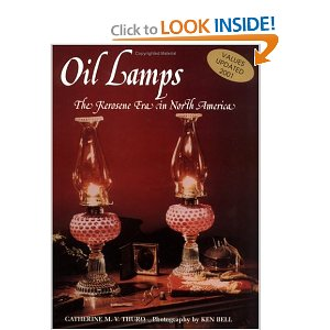Oil Lamps The Kerosene Era In North America [Illustrated] [Hardcover]
